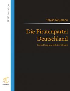 Cover: Die Piratenpartei Deutschland - Entwicklung und Selbstverständnis